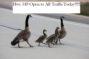 Highway 549 open to all traffic today!